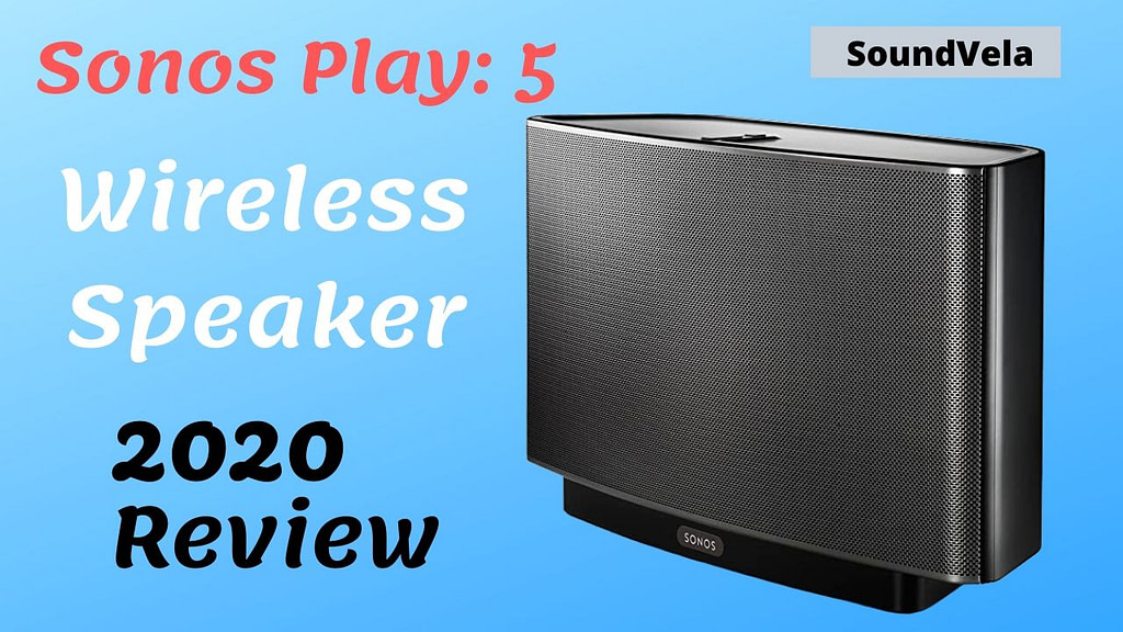 Sonos PLAY 5 Wireless Bookshelf Speaker Review
